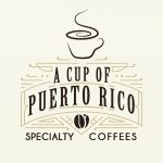 A Cup of Puerto Rico – Specialty Coffees