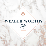 Wealth Worthy Life- Financial Coaching